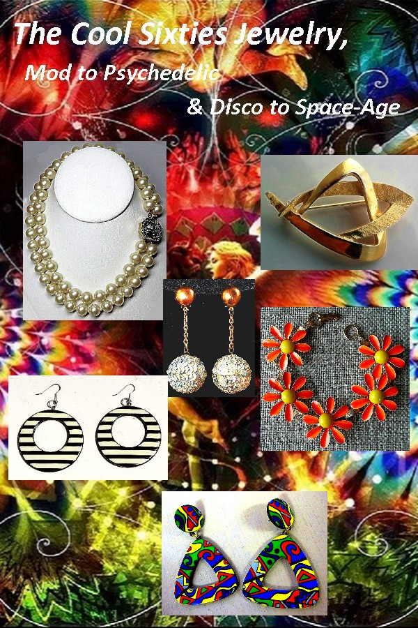 The Cool Sixties Jewelry, Mod to Psychedelic and Disco to Space-Age - Estates in Time : The 1960s were a unique space in history, filled with change and emotion. Learn of the Cool Sixties Jewelry from Mod to Psychedelic and Disco to Space-Age.